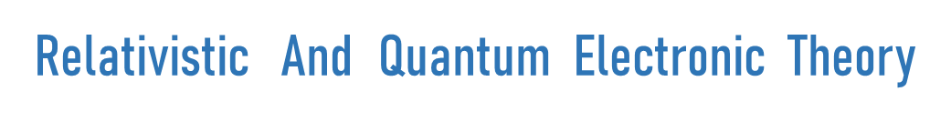 Relativistic And Quantum Electronic Theory